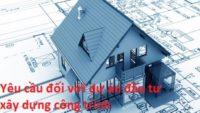 Yêu cầu đối với dự án đầu tư xây dựng công trình